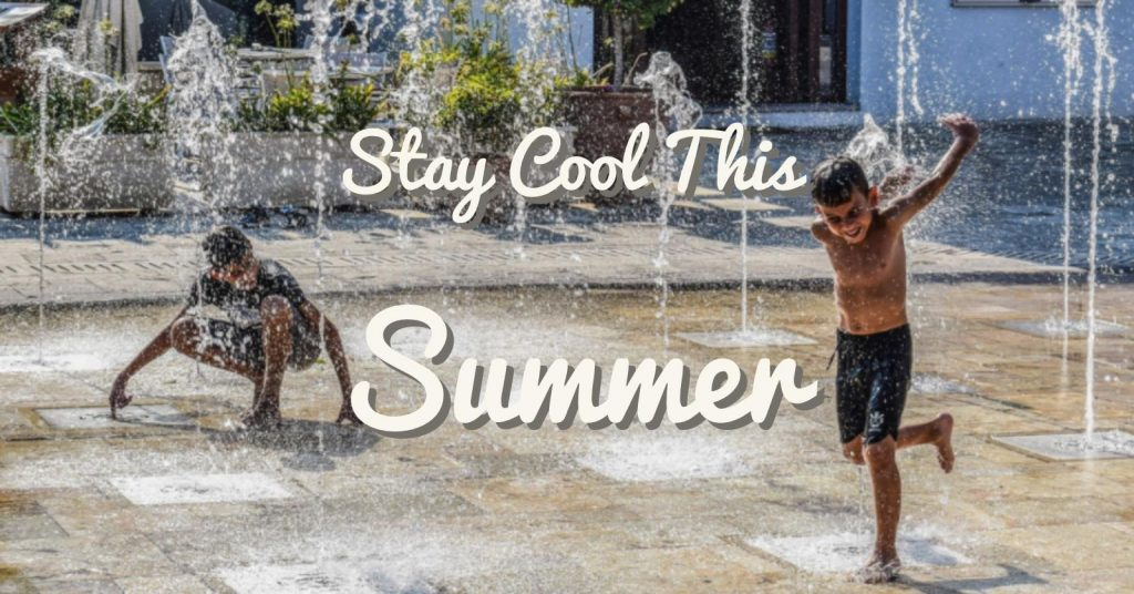 Stay Cool This Summer - All East Bay Properties